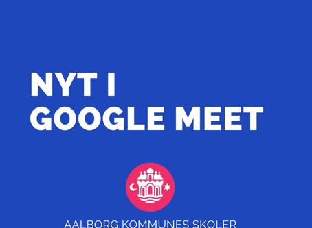 Nyt i Google Meet