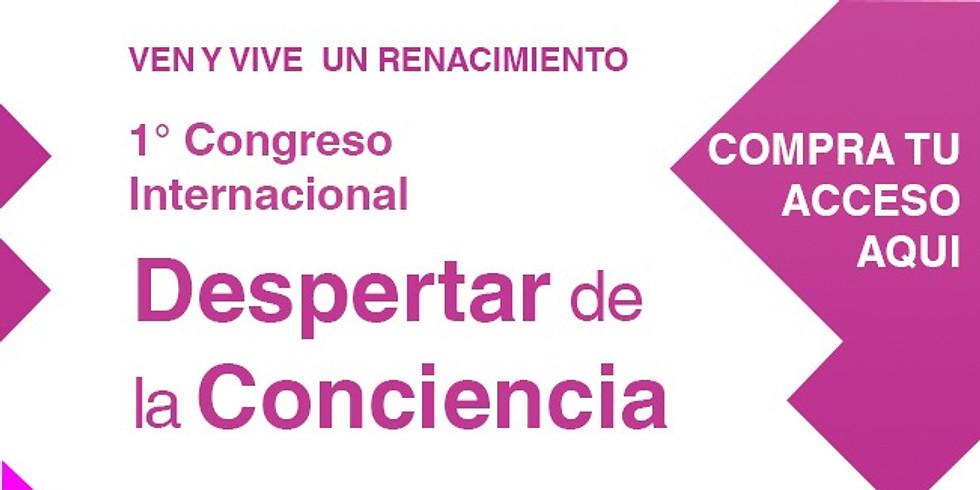 1° Congreso Internacional Despertar de la Conciencia