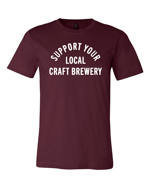 Support Local Craft Brewery Tee
