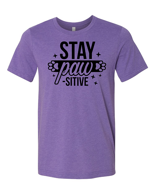 Stay Paw-sitive Tee