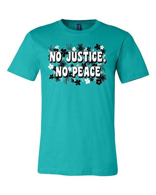 No Justice Tee