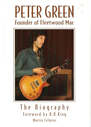 Peter Green The Biography