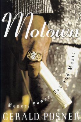 Motown -  Music, Money, Sex, and Power