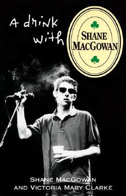 A Drink With Shane McGowan