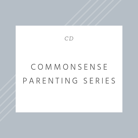 Commonsense Parenting Series