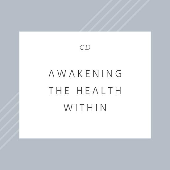 Awakening the Health Within