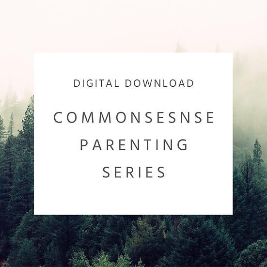 Commonsense Parenting Series