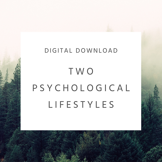Two Psychological Lifestyles