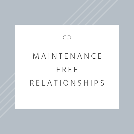 Maintenance Free Relationships