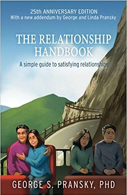 The Relationship Handbook 25th Anniversary Edition by George Pransky