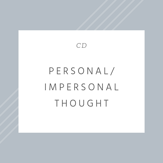 Personal / Impersonal Thought