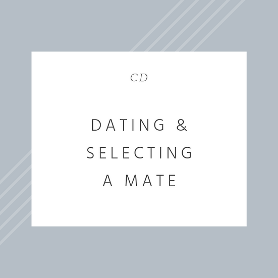 Dating & Selecting a Mate
