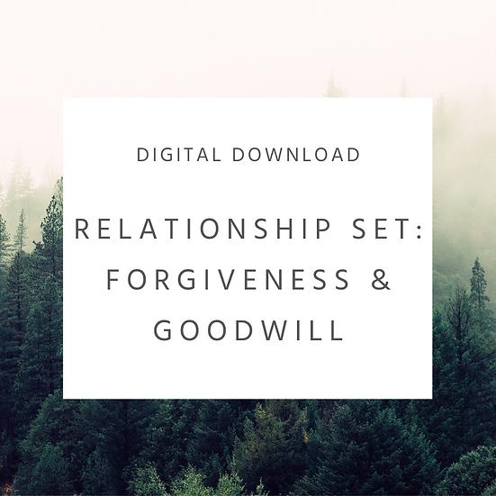 Relationship Set: Forgiveness & Goodwill
