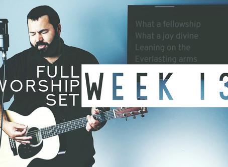 Download Worship Set Week 13 Now!