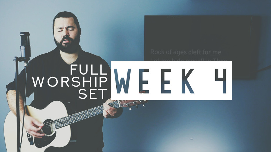 Worship Set Week 4 Available Now!