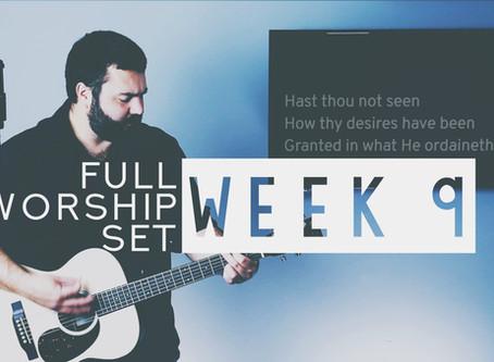 Download Worship Set Week 9 Now!
