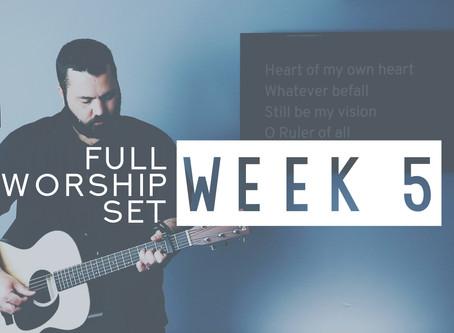Download Worship Set Week 5  Now!