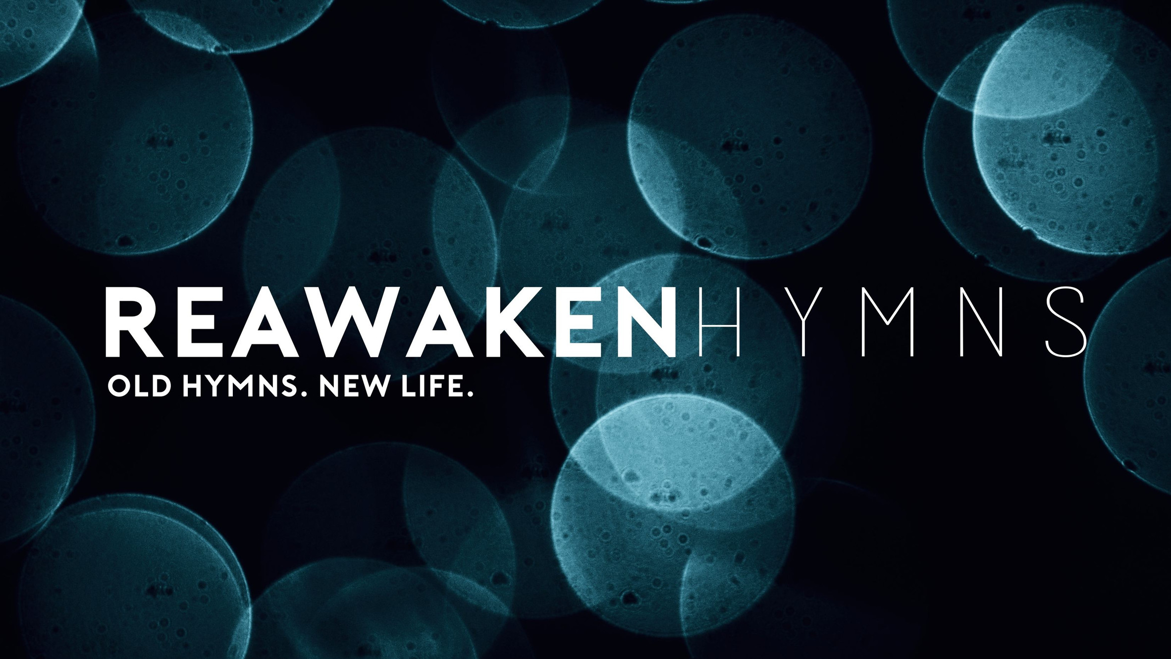 Reawaken Hymns | Modern Acoustic Hymns and Hymn Chords