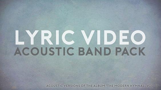 lyric video acoustic band worship pack.j