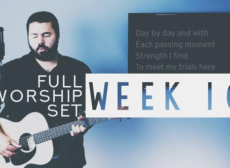 Download Worship Set Week 10 Now!