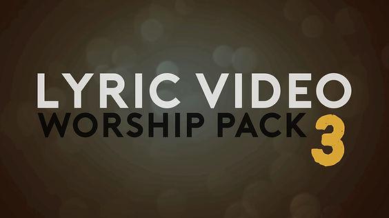 lyric video worship pack 3.jpg