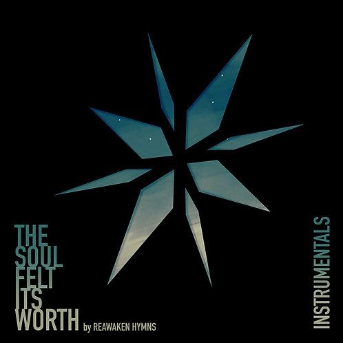 The Soul Felt Its Worth Instrumental Album [digital]
