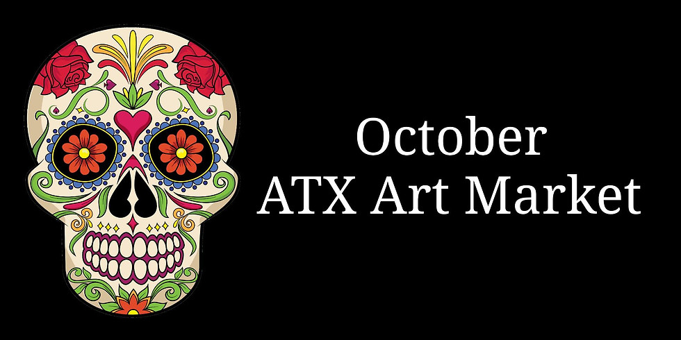 October ATX Art market