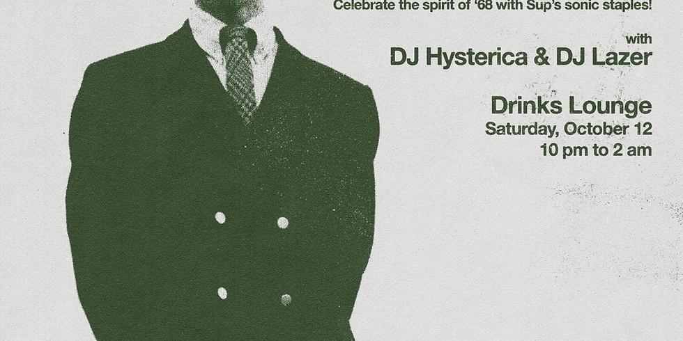 Somethin' GOOD w/ DJs Hysterica & Lazer