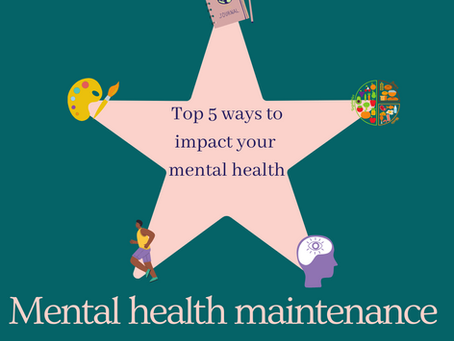 Top 5 ways to impact your mental health