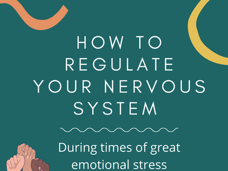 How to regulate your nervous system