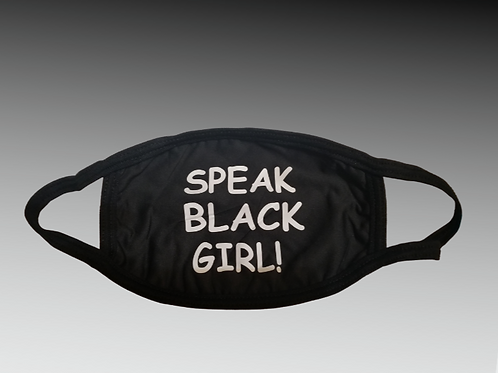 Mask Speak Black Girl or Speak Black Man