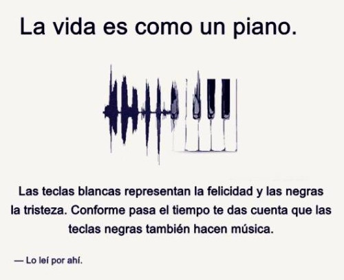 La vida es como un piano
