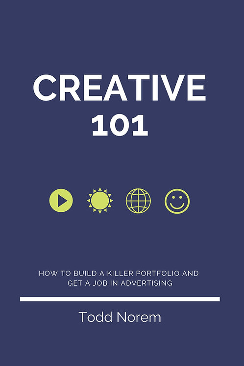 Creative 101: How To Build A Killer Portfolio And Get A Job In Advertising
