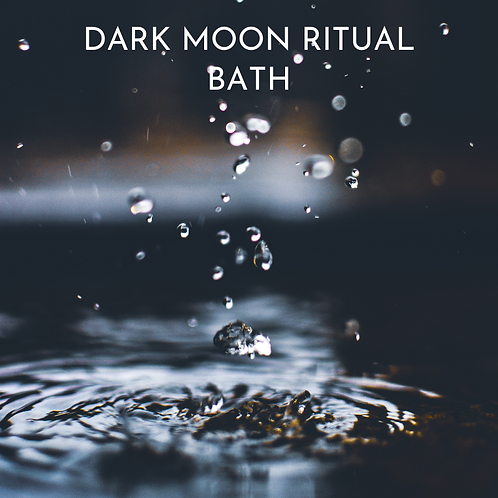 Dark Moon Ritual Bath