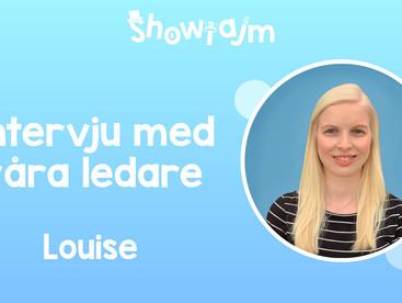 Intervju med våra ledare - Louise