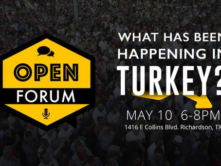 OPEN FORUM – What Has Been Happening in Turkey?