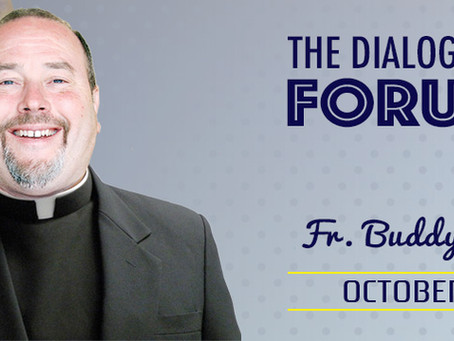 """Dialogue Matters with Fr. Emile """"Buddy"""" Noel"""