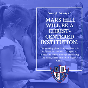 Mars Hill will be a CHRIST-CENTERED inst