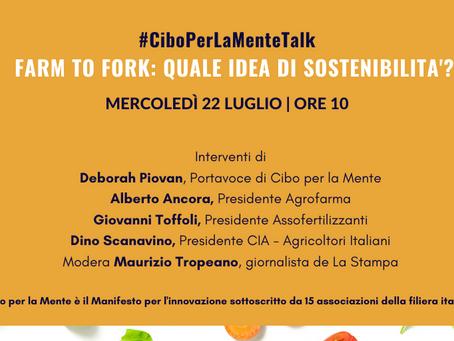 """Al via il secondo Cibo per la mente Talks: """"Farm to Fork: quale idea di sostenibilità?"""""""