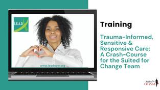 Trauma Informed Care: LEAD