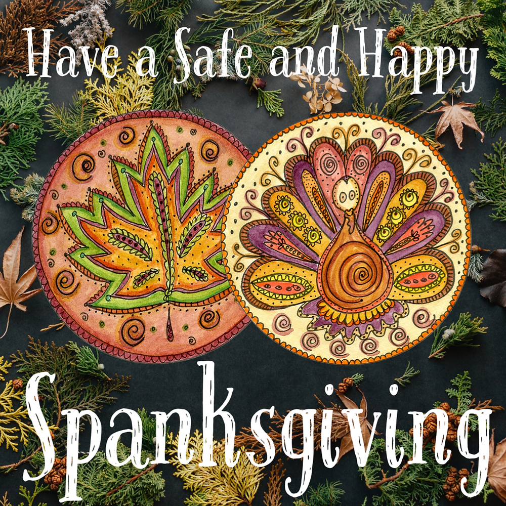 Have a safe, healthy and happy Thanksgiving