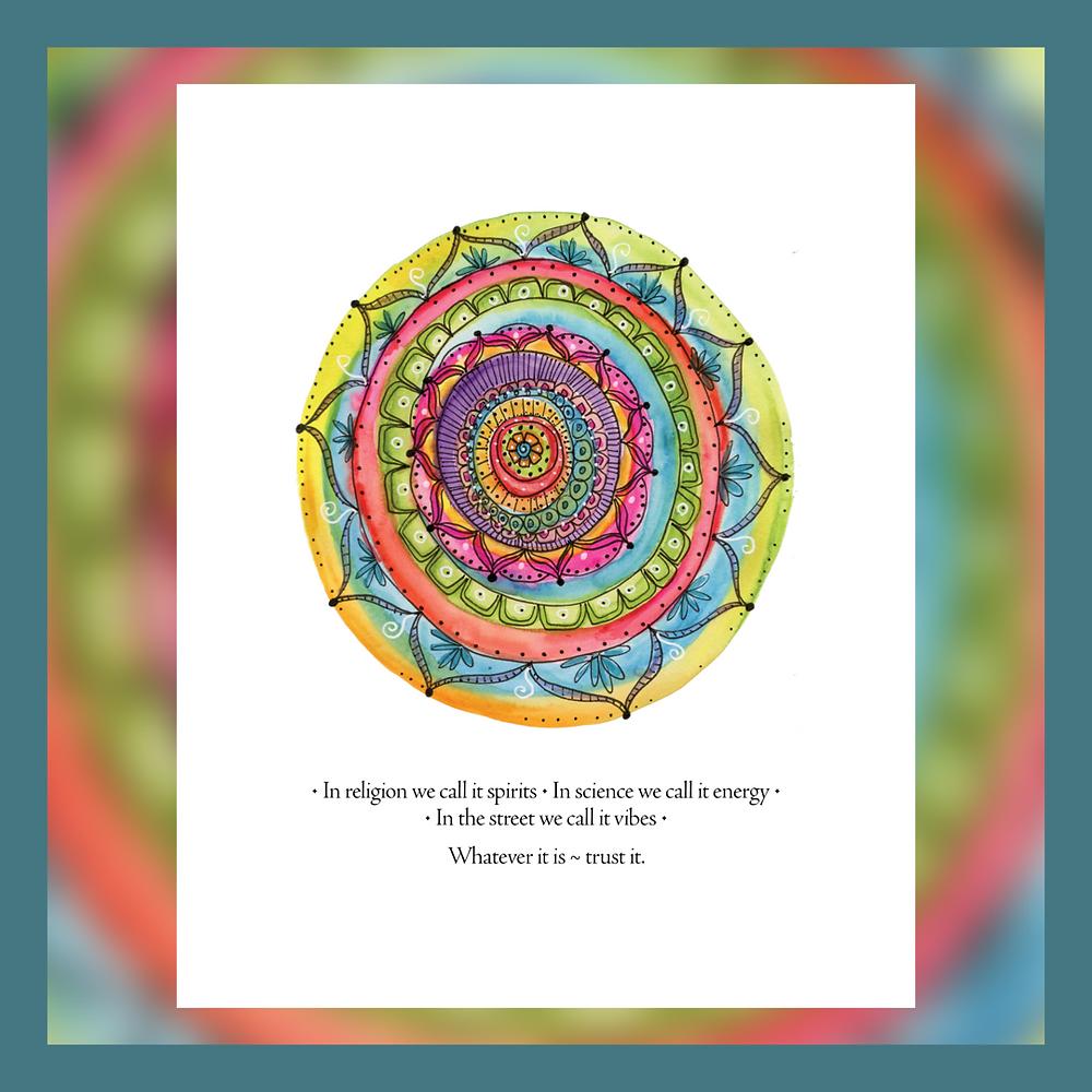 watercolor doodle mandala, trust the vibe, good energy