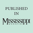 Published-in-Mississippi-Magazine.png