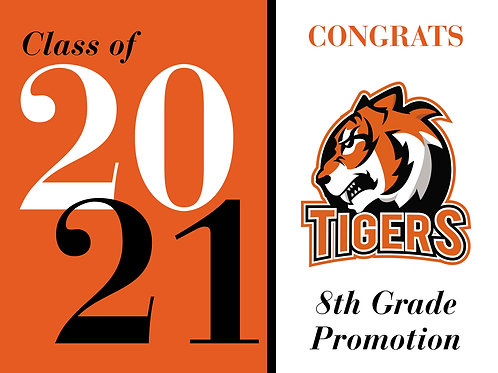 Generic 8th Grade Promotion Sign (3 Options)