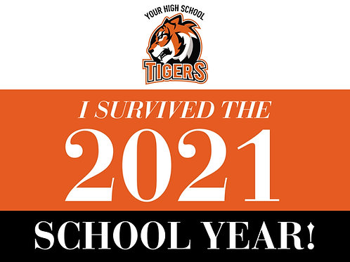 I Survived the 2021 School Year Sign