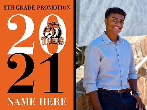 Custom 8th Grade Promotion Sign (3 Options)