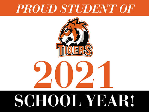 Proud Student of the 2021 School Year Sign