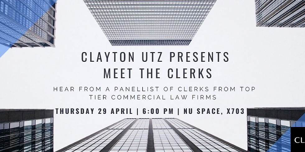 Clayton Utz Presents: Meet the Clerks