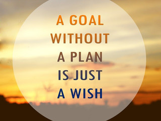 A Goal Without a Plan...