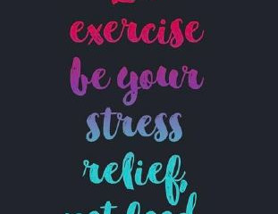 Working out is the best stress relief!